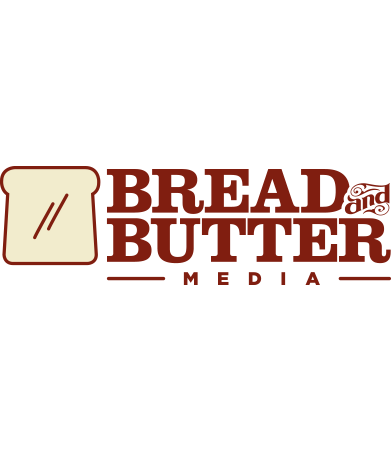 Bread and; Butter